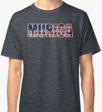 Murica!!!   Classic T-Shirt