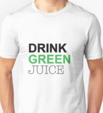 Drink Green juice Unisex T-Shirt