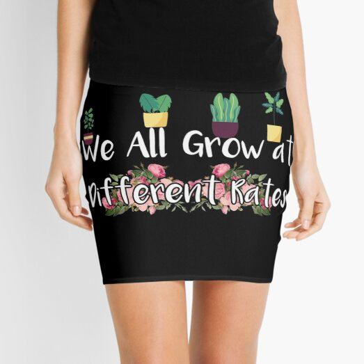 We All Grow at Different Rates,Teacher,Growth Mindset,Counselor,Growth Mini Skirt