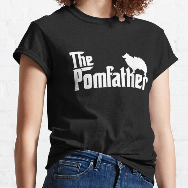 Mens-Funny-Pomeranian-Father-Dad-The-Pom-Father-Dog-Lover Classic T-Shirt