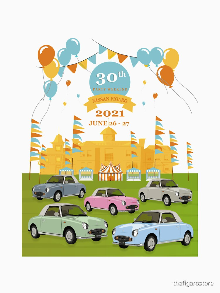 Nissan Figaro 30th Birthday Party T-Shirt - Design 11 by thefigarostore