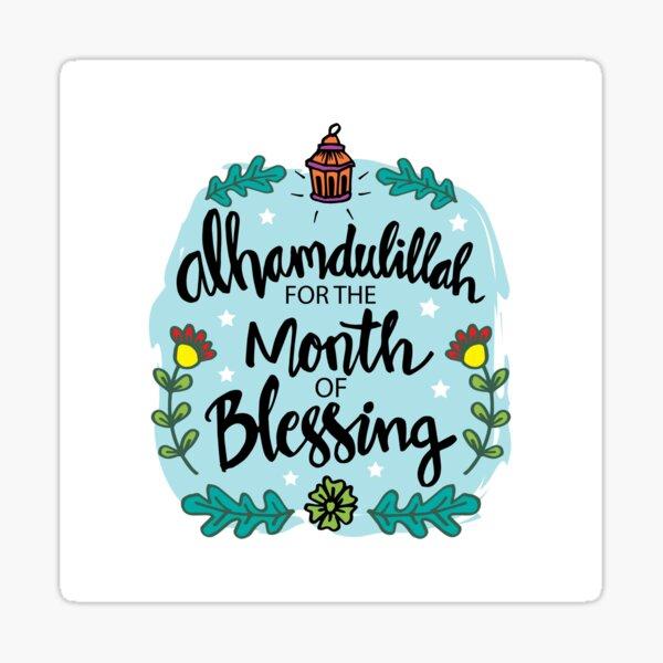 ¡Alhamdulillah para el mes de bendición / Alhamdulillah para el mes de Ramadán / Alhamdulillah para el mes de ayuno! Pegatina