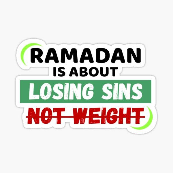 ¡El Ramadán se trata de perder pecados, no de peso! Pegatina