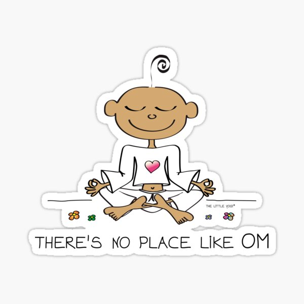 There's no Place like OM Sticker