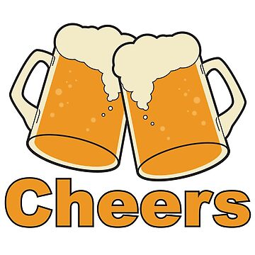 Cheers Beer by LudlumDesign