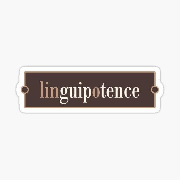 Linguipotence – Words for Book Lovers (Chocolate Edition) Sticker