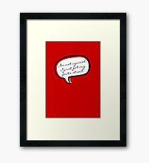 I'm not cynical VRS2 Framed Print