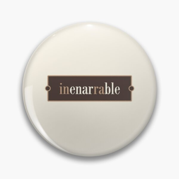 Inenarrable – Words for Book Lovers (Chocolate Edition) Pin