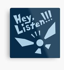 Hey, Listen!!! Metal Print