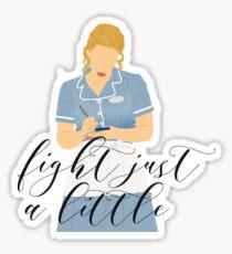 Waitress - Fight just a little Sticker