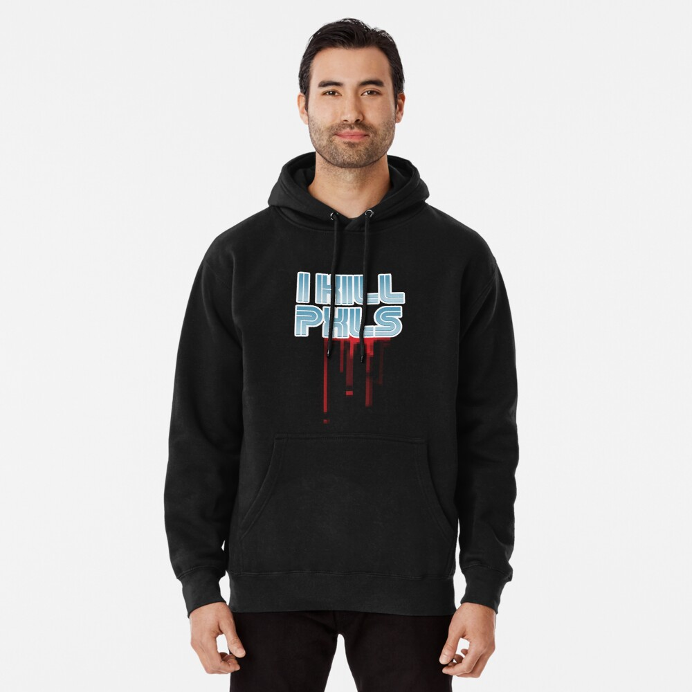 I KILL PXLS (Bloody Black) Pullover Hoodie Front