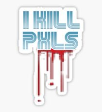 I KILL PXLS (Bloody Black) Sticker