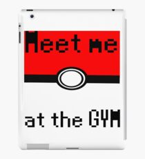 Meet me at the gym iPad Case/Skin