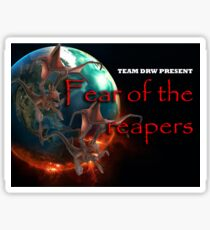 fear of the reapers!!!!! Sticker