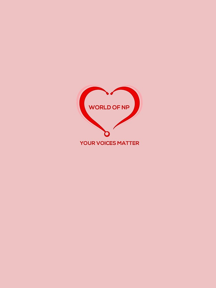 World Of NP Your Voices Matter by WORLDOFNP