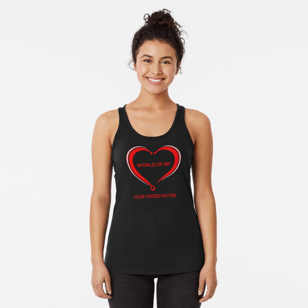 World Of NP Your Voices Matter Racerback Tank Top
