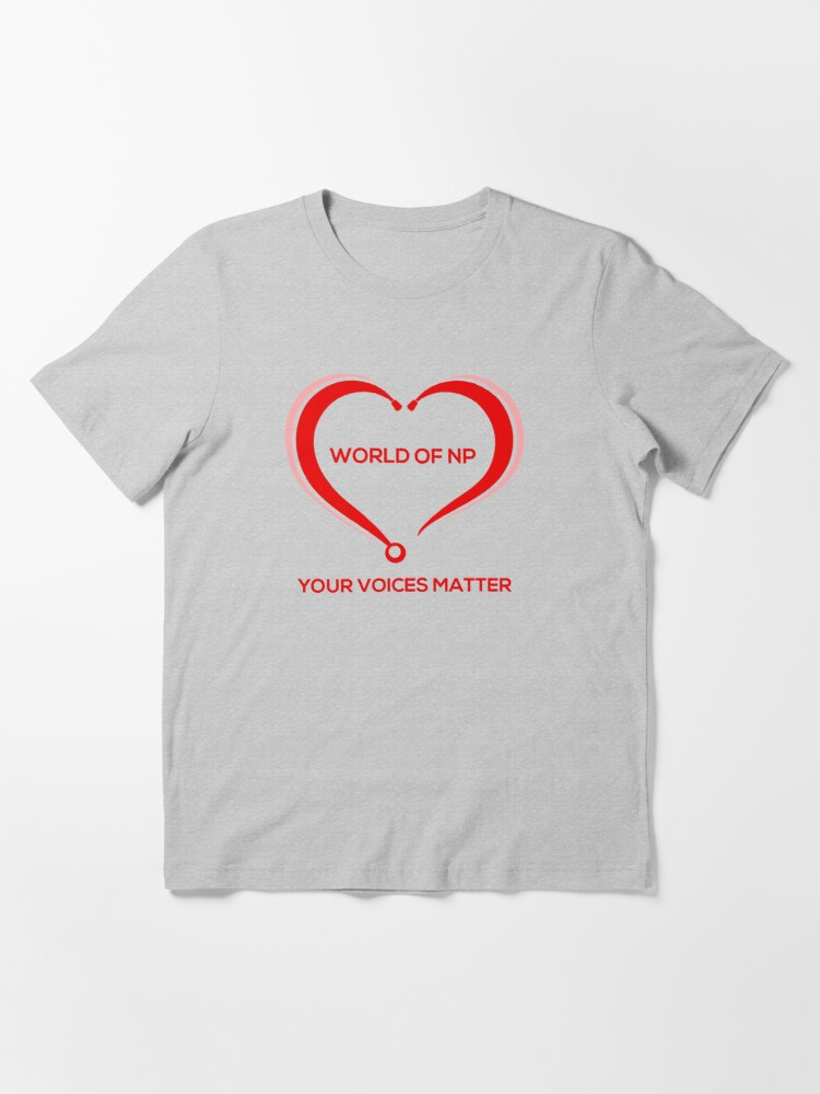 Alternate view of World Of NP Your Voices Matter Essential T-Shirt