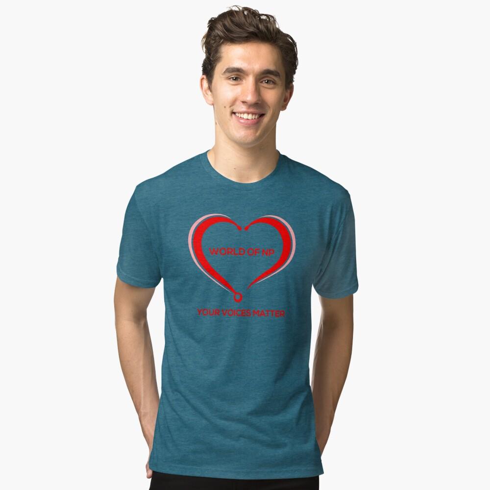 World Of NP Your Voices Matter Tri-blend T-Shirt