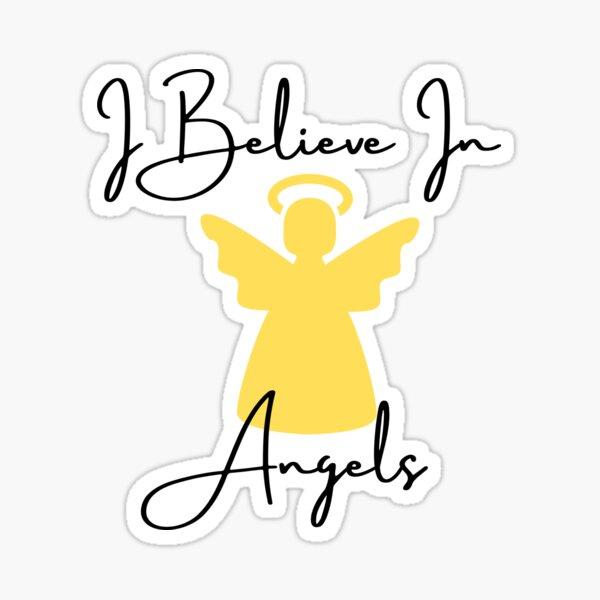 I Believe In Angels - Yellow Sticker