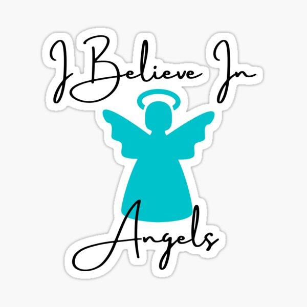 I Believe In Angels - Blue Sticker