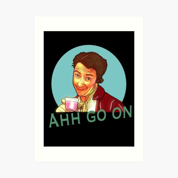 Mrs Doyle go on Art Print
