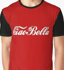 Ciao bella!  Graphic T-Shirt