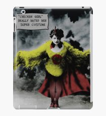"""Chicken Girl"" really hated her super costume iPad Case/Skin"