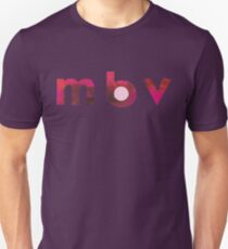 MBV! Unisex T-Shirt