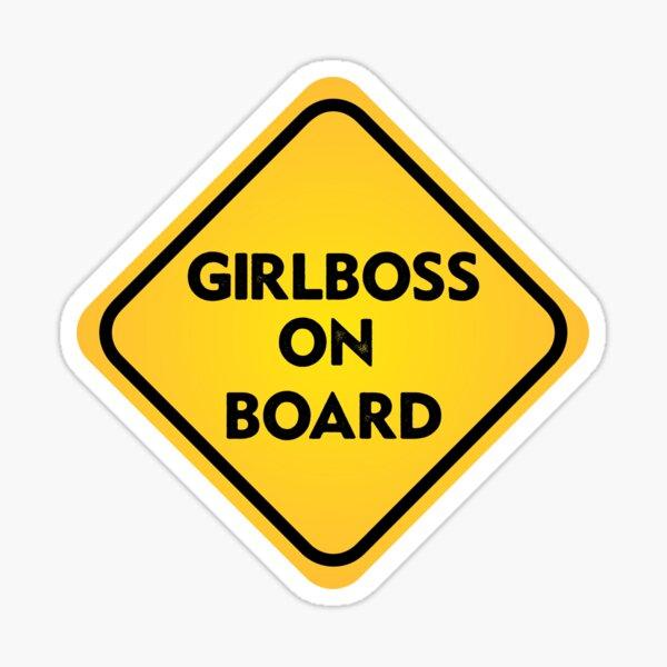 girlboss on board bumper sticker Sticker