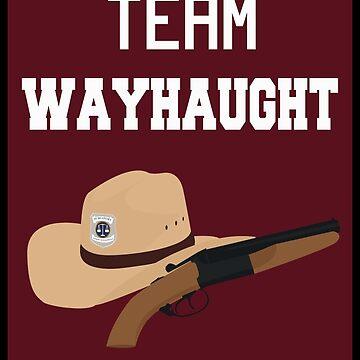 Team WayHaught [Black] by Kait808