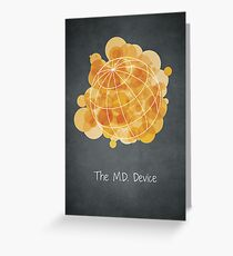 The M.D. Device Greeting Card
