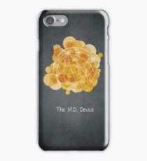 The M.D. Device iPhone Case/Skin