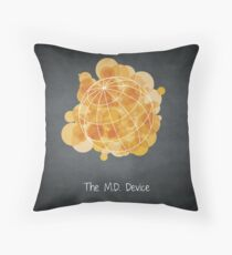 The M.D. Device Throw Pillow