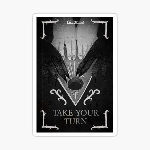Take Your Turn Sticker