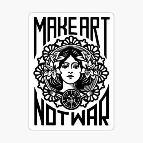 Make Art Not War Marianne  Pegatina