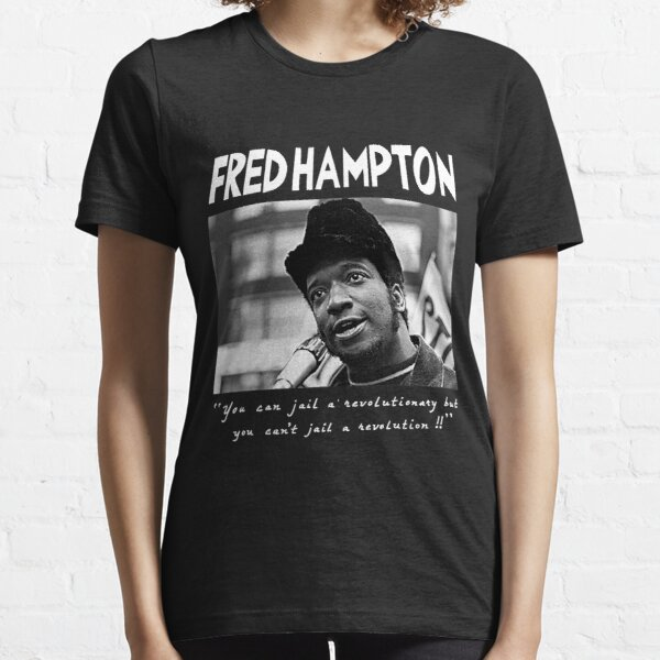 Fred Hampton T-Shirt Essential T-Shirt