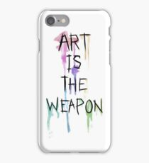 Art Is The Weapon iPhone Case/Skin