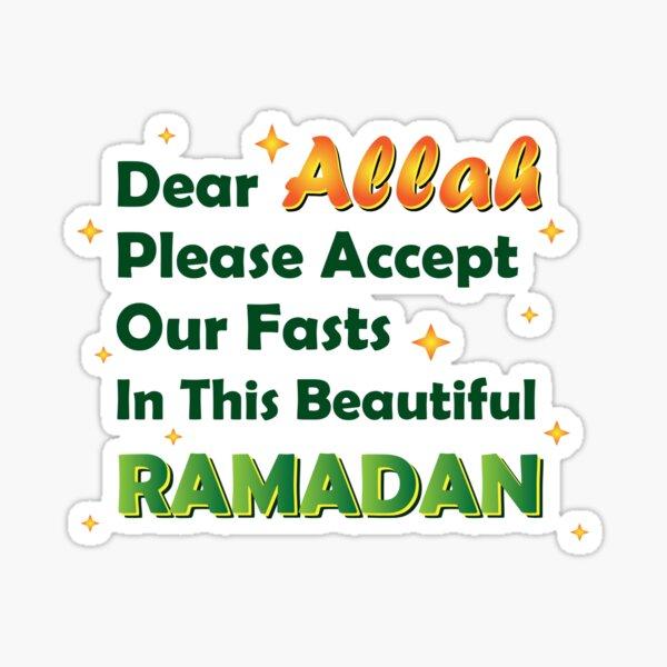 Querido Allah, acepta nuestros ayunos en este hermoso Ramadán Pegatina