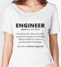 """""""Engineer"""" funny definition Women's Relaxed Fit T-Shirt"""