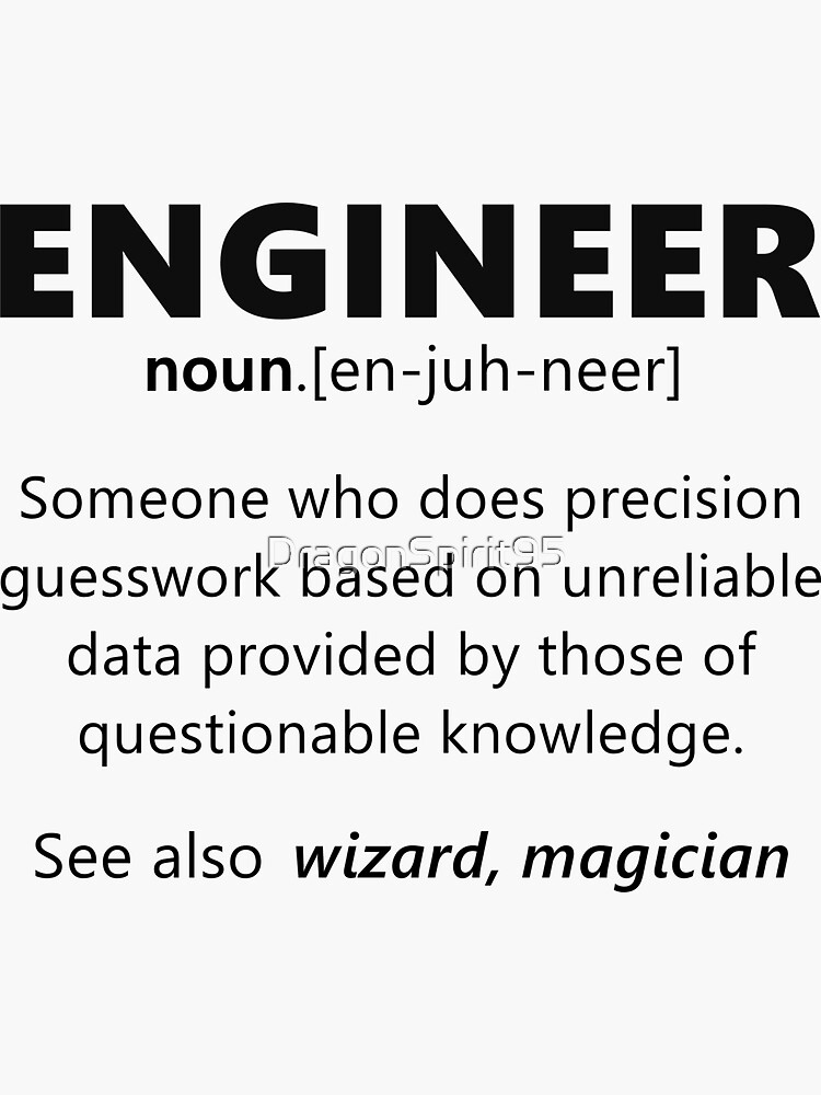 """""""Engineer"""" funny definition by DragonSpirit95"""