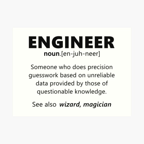 """Engineer"" funny definition Art Print"