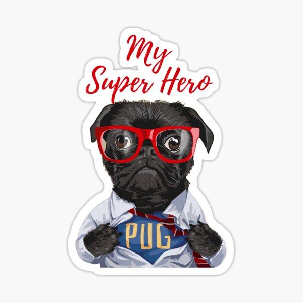 My Super Hero Pug! The cutest pug on store. Premium T-Shirt Sticker