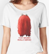 DHMIS - Boring Don't Hug Me I'm Scared 1 Women's Relaxed Fit T-Shirt