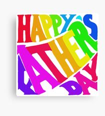 Happy Father's Day Rainbow Canvas Print