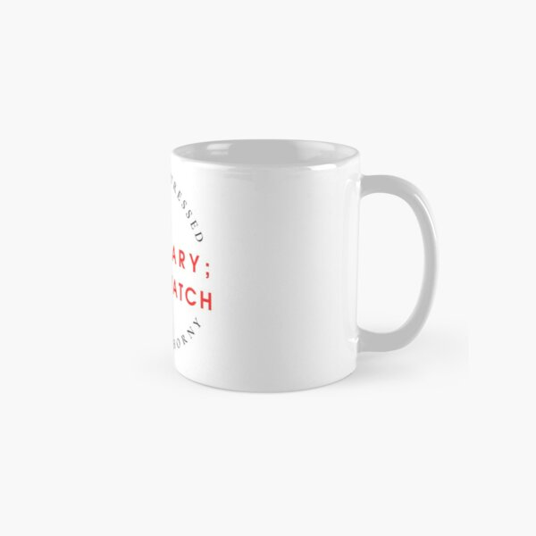 Always Be Stressed, Never Be Horny Classic Mug