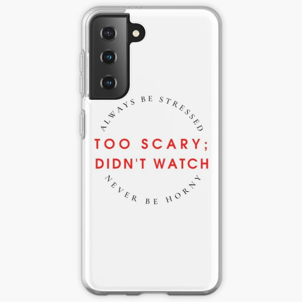 Always Be Stressed, Never Be Horny Samsung Galaxy Soft Case