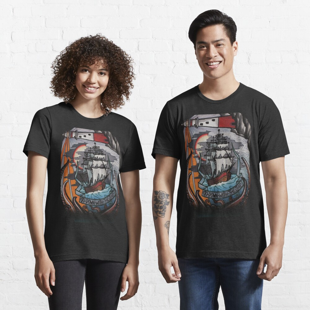 go down with the ship Essential T-Shirt