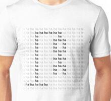 haha kill me Unisex T-Shirt
