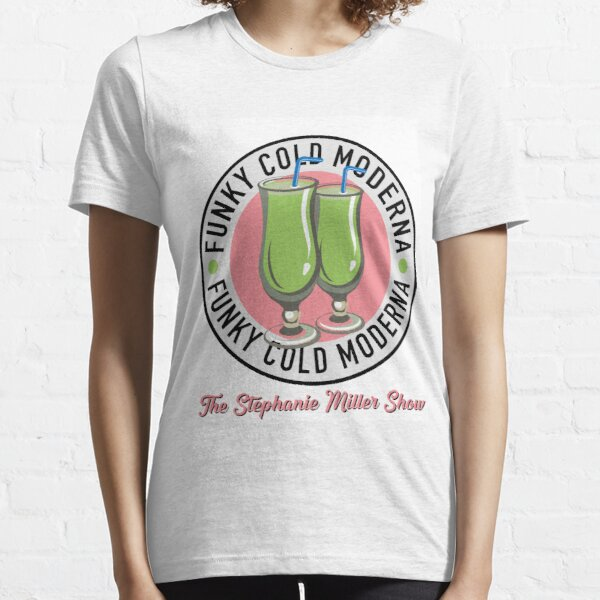 Funky Cold Moderna Essential T-Shirt