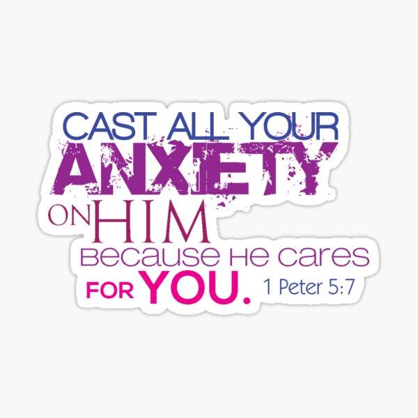 1st Peter - 5:7 Sticker